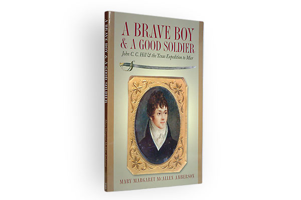 book-reviews_a_brave_boy_and_good_soldier_1842_expedition_mier_mexico