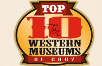 """<span class=""""entry-title-primary"""">Top 10 Western Museums of 2007</span> <span class=""""entry-subtitle"""">And turmoil in the Southwest.</span>"""