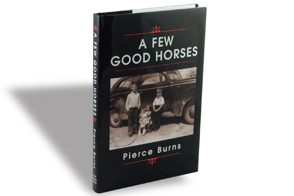 Pierce Burns, Gap Creek Press, $24.95, Hardcover.