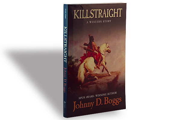 Johnny D. Boggs, Five Star, $25.95, Hardcover.