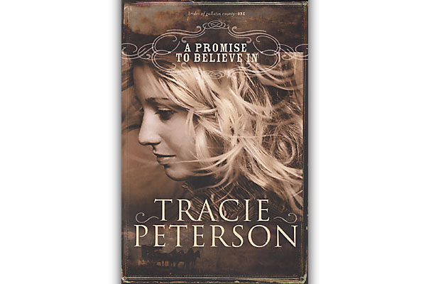 book-reviews_a-promise-to-believe-in_tracie-peterson_christian-romance_montana