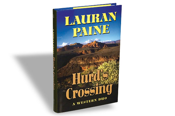 Lauran Paine, Five Star, $25.95, Hardcover.