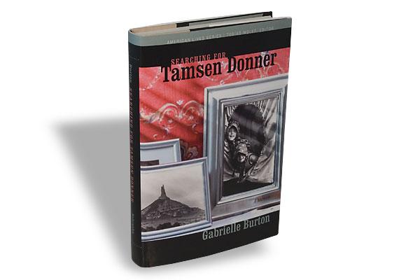 Gabrielle Burton, University of Nebraska Press, $26.95, Hardcover.