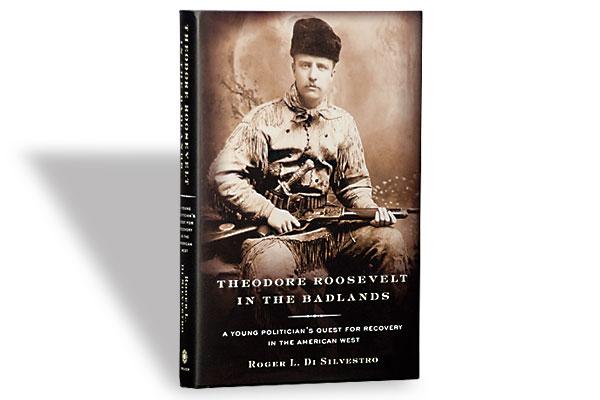 book-reviews_heodore_roosevelt_badlands_u.s.-president_roger-l-di-silverstro