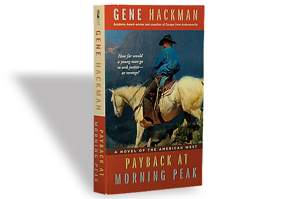 payback-morning-peak_gene-hackman