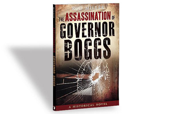 assassination_governor_boggs_rod-miller_true-events