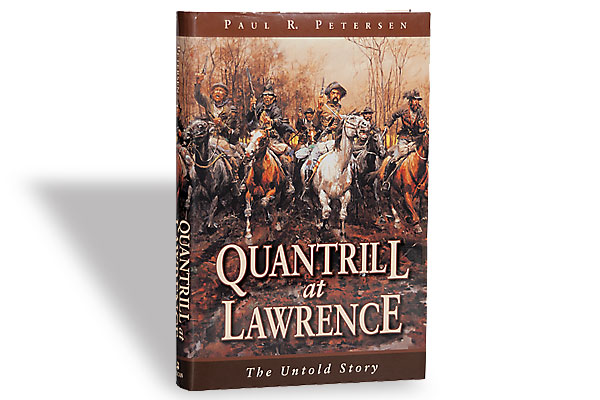 quantrill-at-lawerence_paul-r-petersen_kansas-missouri-border-war