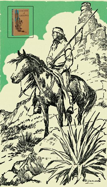 """Paul Andrew Hutton's copy of his birthday book, Oliver La Farge's Cochise of Arizona, is shown, along with one of the book's illustrations by L.F. Bjorklund. In his preface, La Farge admits the story is """"fiction based on fact."""" He points out that most of the conversations and minor incidents are invented, but that main incidents are true, such as the kidnapping of Mickey Free, the murder of Mangas Coloradas and Cochise's friendship with Indian Agent Tom Jeffords. Of all the books Hutton owns, none is more prized than this one.– Courtesy Paul Andrew Hutton –"""
