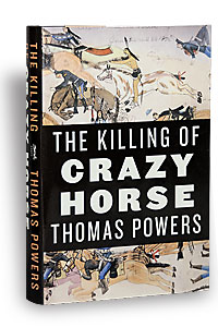 killing_crazy_horse_book_thomas_powers_biographies
