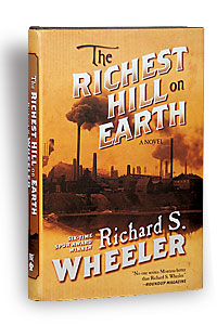 richest_hill_on_earth_richard_s_wheeler_historical_fiction_book