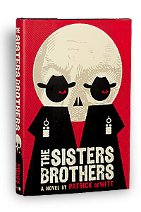 sisters_brothers_patrick_dewitt_western_fiction_book