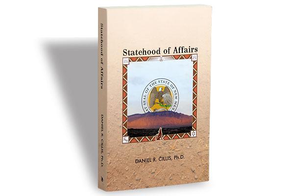 western-books_statehood-of-afffaaris_daniel-r-cillis_new-mexico_arizona