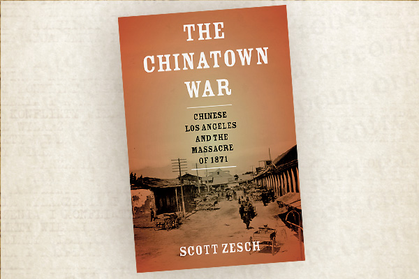 china-town-war-scott-zesch-oxford-university-press