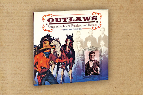 Outlaws_Songs of robbers-Rustlers and Rogues