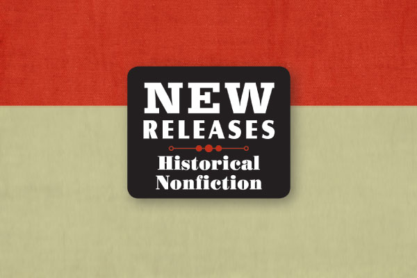 new-releases-historical-non-fiction