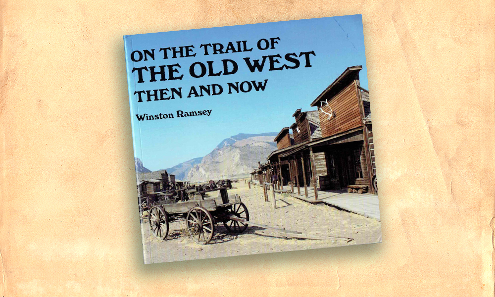 On The Trail of the Old West Then and Now cover