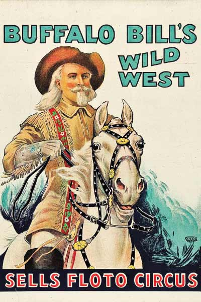 The Sells-Floto Circus promoted Buffalo Bill's Wild West long after the showman's death in 1917, including in this postmortem souvenir poster printed in 1926. – Courtesy Heritage Auctions, November 2010 –