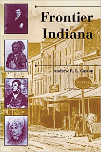 WEB-Frontier-Indiana--A-History-of-the-Trans-Appalachian-Frontier-by-Drew-Cayton_scaled