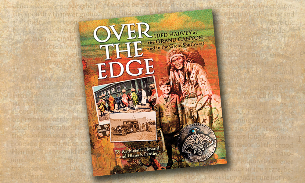Over the Edge: Fred Harvey at the Grand Canyon and in the Great Southwest