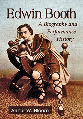 BYWL_Edwin-Booth--A-Biography-and-Performance-History-by-Arthur-W